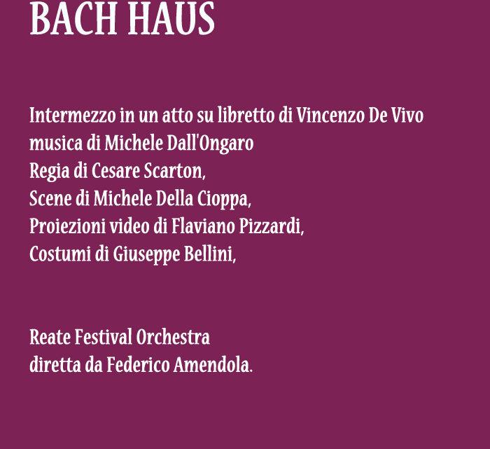 Bach Haus, Opera da Camera di Michele Dall'Ongaro – DVD