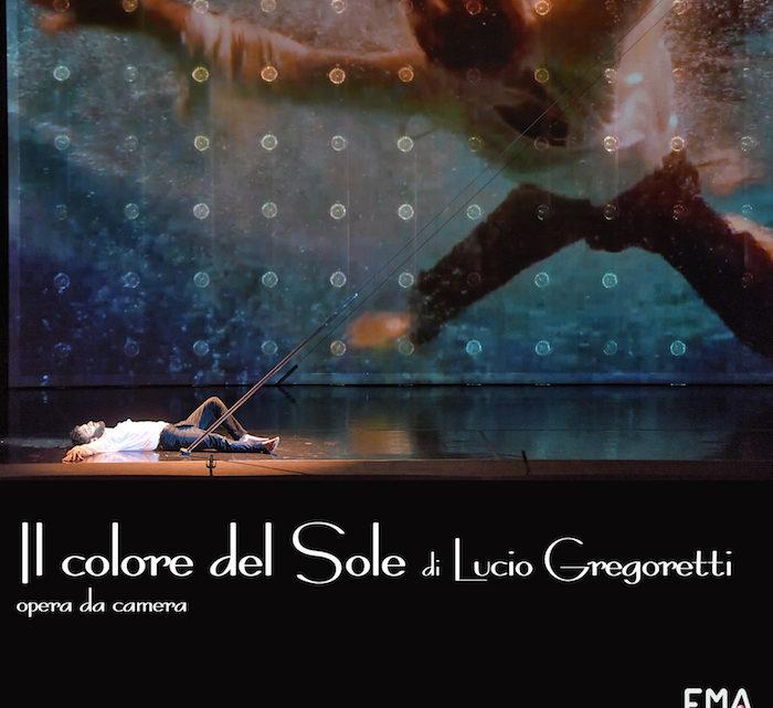 Il colore del Sole, Opera da Camera di Lucio Gregoretti