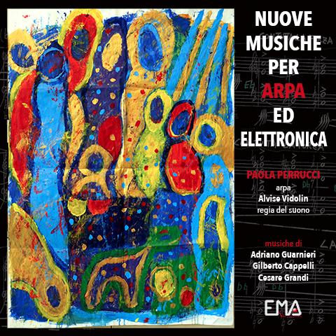 NUOVE MUSICHE PER ARPA ED ELETTRONICA – Paola Perrucci